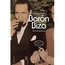 Barón Biza: El inmoralista. Edición definitiva
