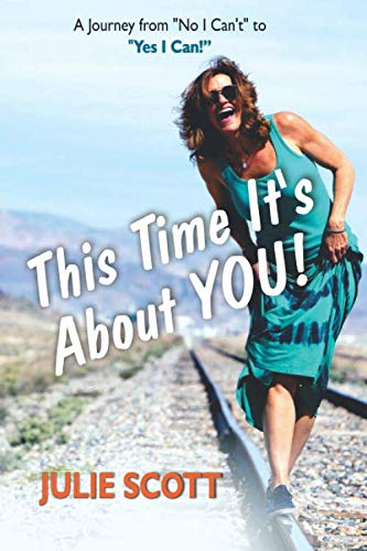 This Time It's About You: A Journey from