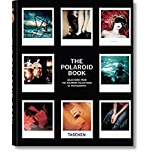 The Polaroid Book: Selections From The Polaroid Collections Of Photography