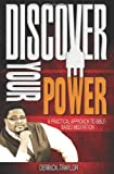 Discover Your Power, Derrick Traylor, 098477050X