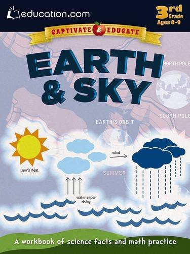 Earth & Sky: A workbook of science facts and math practice