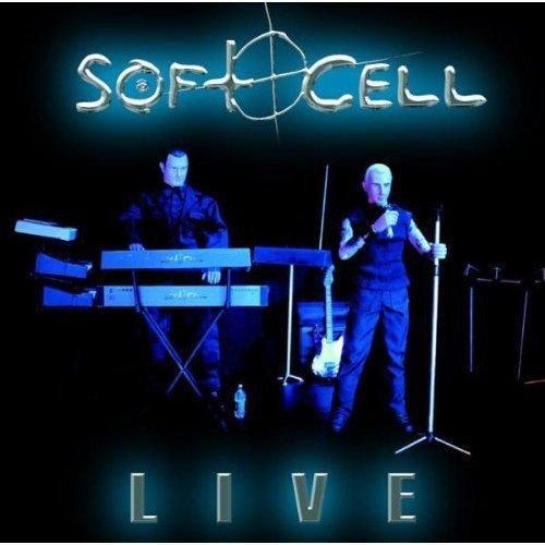 Soft Cell - Soft Cell: Live - Zortam Music