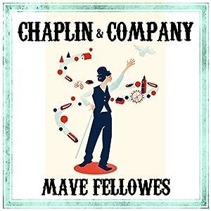 Chaplin and Company Hörbuch