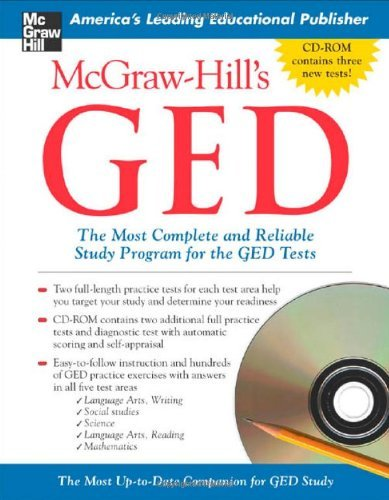 McGraw-Hill's GED w/ CD-ROM: The Most Complete and Reliable Study Program for the GED Tests (Best Ged Practice Test)