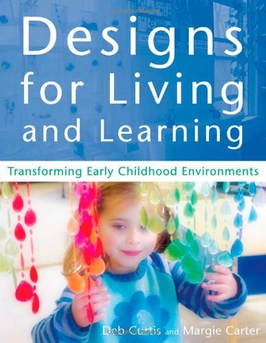 Designs for Living & Learning (03) by Curtis, Deb - Carter, Margie [Paperback (2003)] (Curtis And Carter Designs For Living And Learning)