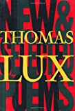 New and Selected Poems of Thomas Lux: 1975 - 1995