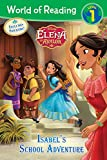 World of Reading: Elena of Avalor Isabel's School Adventure