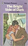img - for The Bright Side of Dark (Harlequin Romance) book / textbook / text book