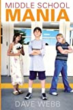 img - for Middle School Mania (Slinky Inkermann) (Volume 3) book / textbook / text book