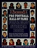 The Official Pro Football Hall of Fame Fun and Fact Sticker Book, Bob Carroll, 0671686968