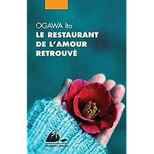 Restaurant de l'amour retrouvé (Le)