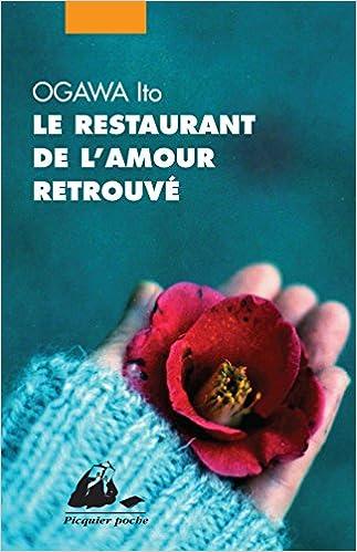 Le restaurant de l'amour retrouvé – Ogawa Ito