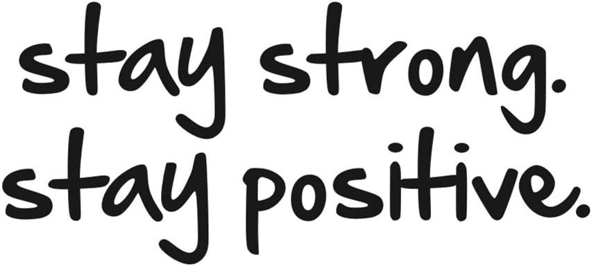 Stay Strong Stay Positive Quote Mirror Decal Quotes Vinyl Wall Decals Inspirational Motivation Signs Walls Stickers Home Decor (Stay Strong&Positive)