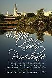 Living in God's Providence, Mary Christine Cdp Morkovsky, 1436386128