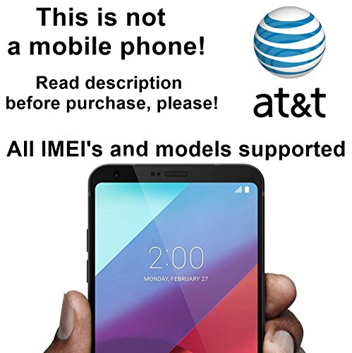 AT&T USA Unlocking Service for LG G6, G5, G4, G3, V10, Vista 2, Escape 2 and Other Models - Make Your Device More Useful Than Before - Choose Any Carrier at Your Own at Any Time You Need - No Re-lock Lifetime Guarantee