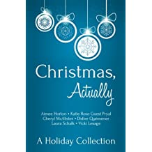 Christmas, Actually: A Holiday Collection