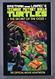TEENAGE MUTANT NINJA TURTLES: The Secret of the Ooze (Teenage Mutant Ninja Turtles II) (1991-03-20)
