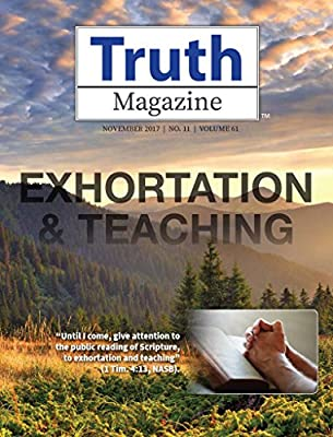 Truth Magazine by Guardian Of Truth Foundation