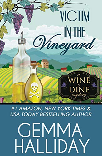 Victim in the Vineyard (Wine & Dine Mysteries Book 3) by [Halliday, Gemma]