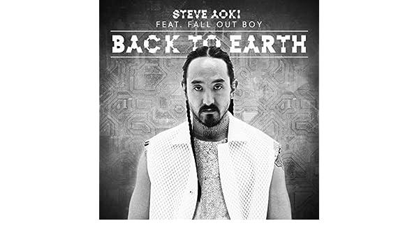 back to earth steve aoki mp3 download free