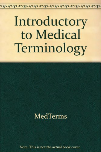 Med Terms: Introduction to Medical Terminology (Student Guide)