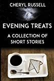 Evening Treats: A Collection of Short Stories