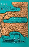 Life on the Mississippi, Mark Twain, 1582182647