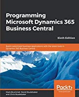 Programming Microsoft Dynamics 365 Business Central, 6th Edition Front Cover