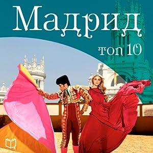 Madrid TOP10 (Madrid TOP10) Audiobook