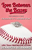 img - for Love Between the Bases: Two Books in One: Crushing It and Double Play book / textbook / text book