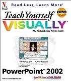 Teach Yourself VISUALLY PowerPoint 2002, Ruth Maran and Kelleigh Johnson, 0764536605