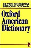 Oxford American Dictionary, Stuart Berg Flexner and Eugene Ehrlich, 0380510529