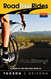 A Guide To The Best Bike Rides In Tucson Arizona (Road Bike Rides)
