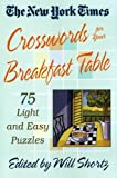 The New York Times Crosswords for Your Breakfast Table, New York Times Staff, 0312335350