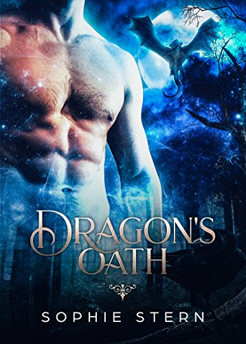 Dragon's Oath (The Fablestone Clan Book 1) by [Stern, Sophie]