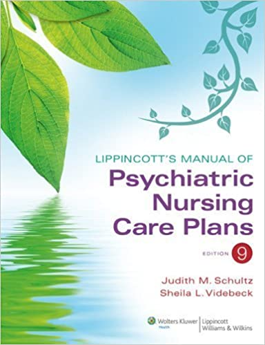 Book Lippincott's Manual of Psychiatric Nursing Care Plans by Judith M. Schultz ( 2012 )