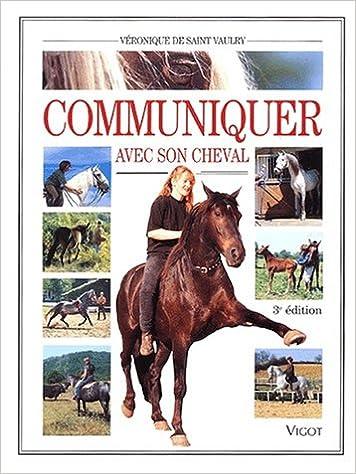 Communiquer avec son cheval. 3ème édition