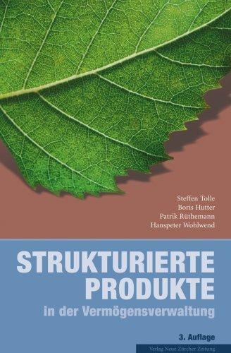 Strukturierte Produkte in der Vermögensverwaltung by Steffen Tolle (2007-11-05)