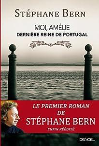 """Afficher """"Moi, Amélie, dernière reine de Portugal"""""""
