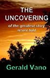 The Uncovering, Gerald Vano, 1598240889