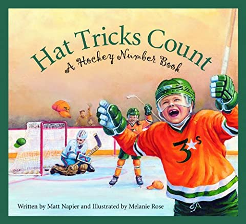 Hat Tricks Count: A Hockey Number Book (Sports) (Winter Books For Older Children)