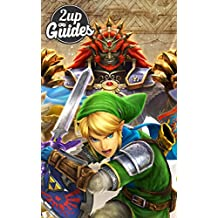 Hyrule Warriors Strategy Guide & Game Walkthrough – Cheats, Tips, Tricks, AND MORE!