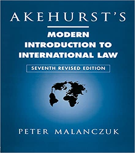 Akehursts Modern Introduction To International Law Pdf