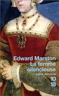 La Femme silencieuse par Edward Marston