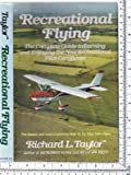 Recreational Flying, Richard L. Taylor, 0026166356