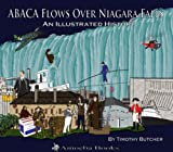 ABACA Flows over Niagara Falls, Timothy Butcher, 0978647300