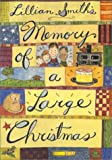 Memory of a Large Christmas, Lillian Smith, 0820318426