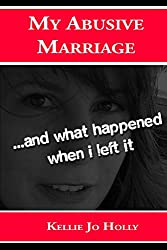 My Abusive Marriage: ...and what happened when i left it