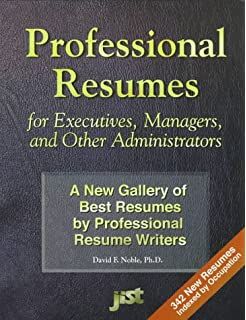 professional resumes for executives managers and other administrators a new gallery of best