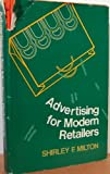 Advertising for Modern Retailers, Milton, Shirley F., 0870051008